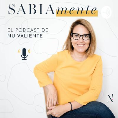 SABIAmente el podcast de Nu Valiente