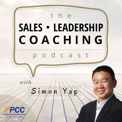 Sales • Leadership • Coaching Podcast