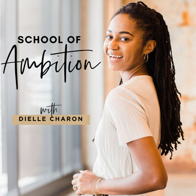 School of Ambition for Female Side Hustlers, CEOs, and Business Owners
