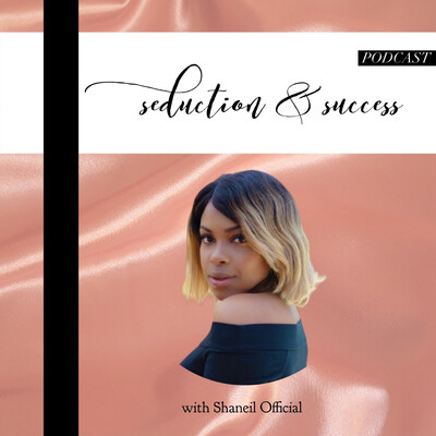 Seduction & Success