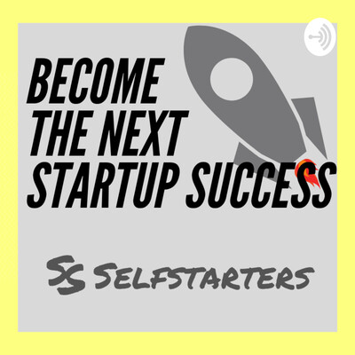 Selfstarters Academy - Become The Next Startup Success