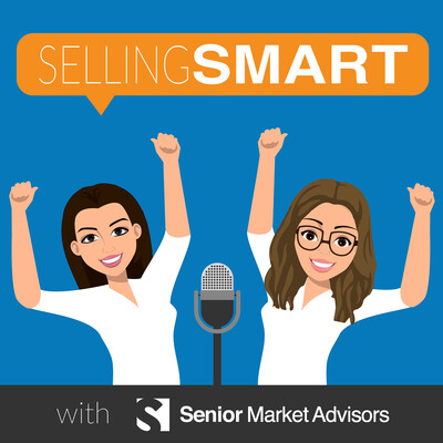 Selling SMART with Senior Market Advisors