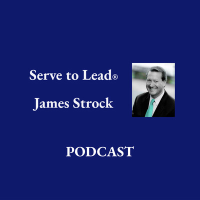 Serve to Lead | James Strock