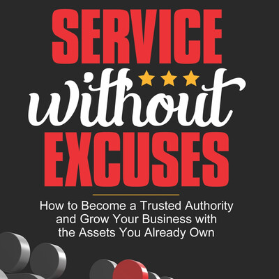 Service Without Excuses