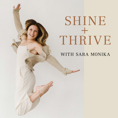 Shine and Thrive Podcast