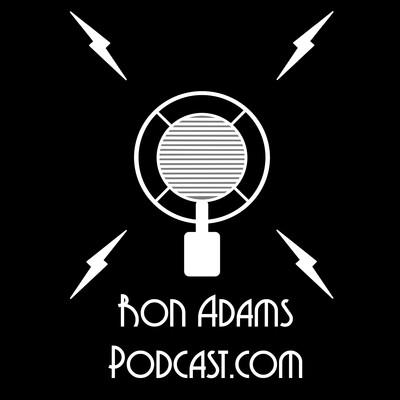 Ron Adams Podcast