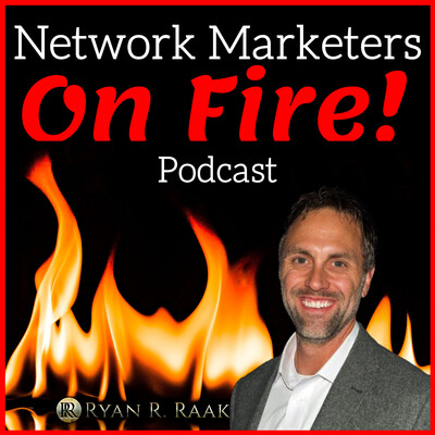 Network Marketers on FIRE
