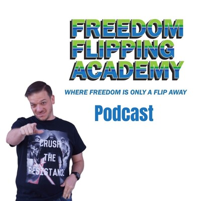 Freedom Flipping Academy Podcast