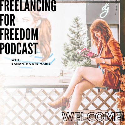 Freelancing For Freedom Podcast