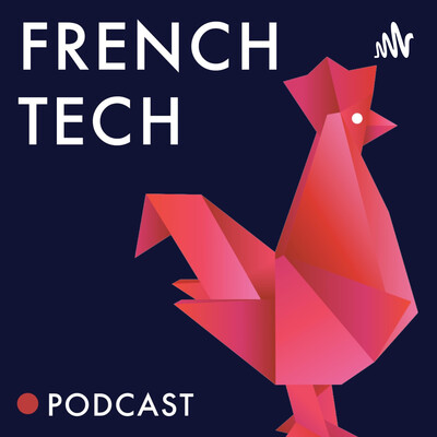 French Tech Podcast