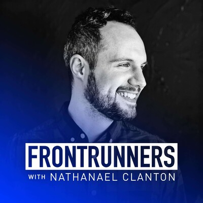 FRONTRUNNERS Podcast with Nathanael Clanton