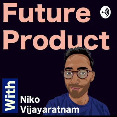 Future Product