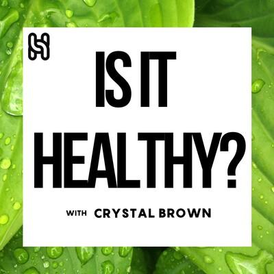 Is it Healthy?