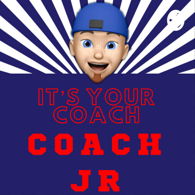 It's Your Coach, Coach JR