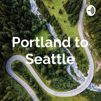 Portland to Seattle