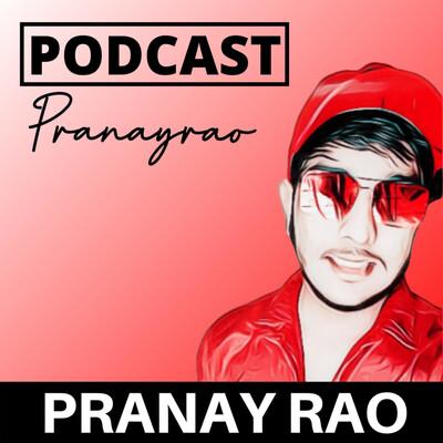 Pranay's Podcast