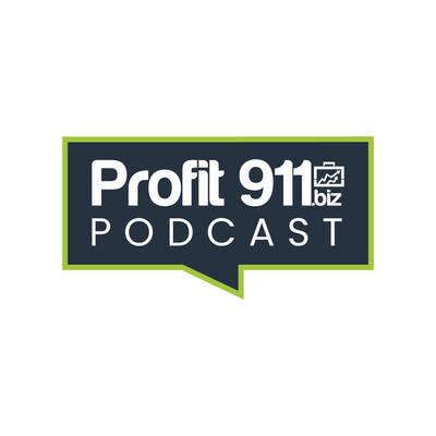 Profit 911 Podcast