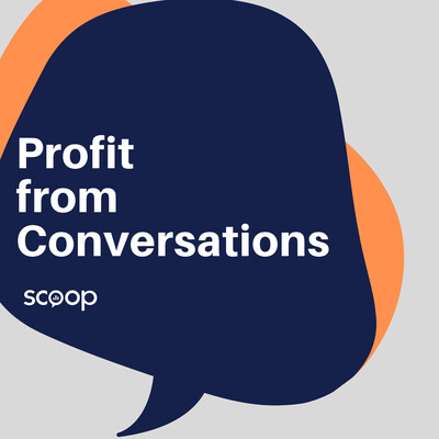 Profit from Conversations