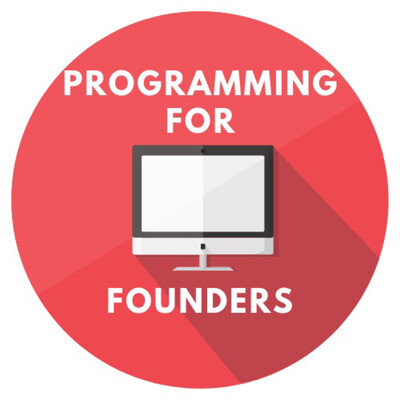 Programming For Founders