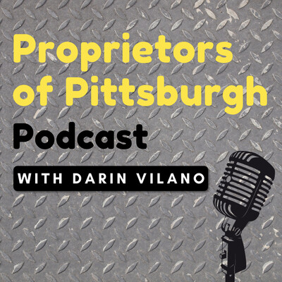 Proprietors of Pittsburgh Podcast