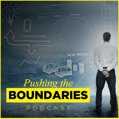 Pushing The Boundaries Podcast