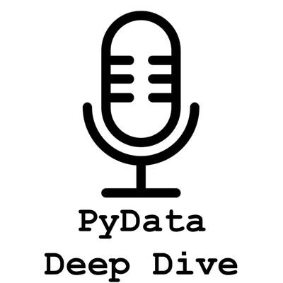 PyData Deep Dive