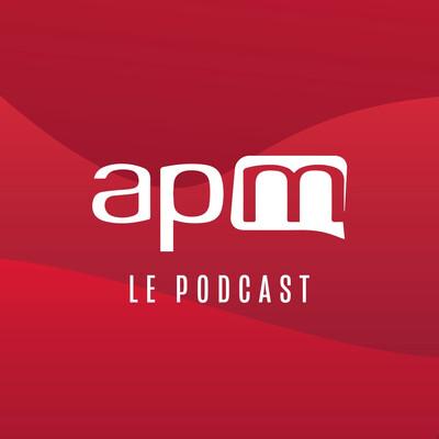 Apm Le Podcast