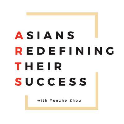 ARTS - Asians Redefining Their Success