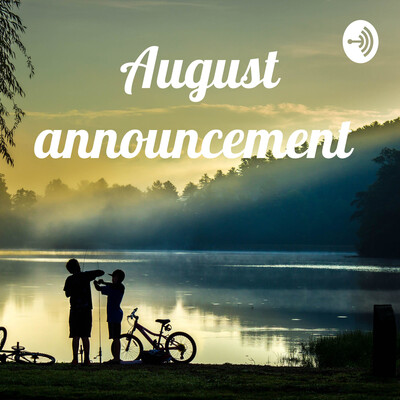August announcement