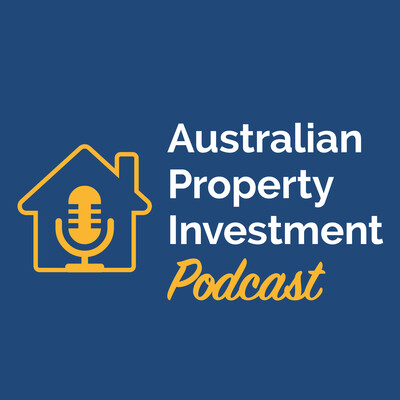 Australian Property Investment Podcast
