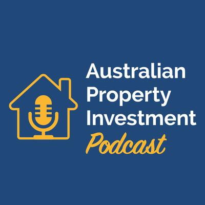 Australian Property Investment Podcast