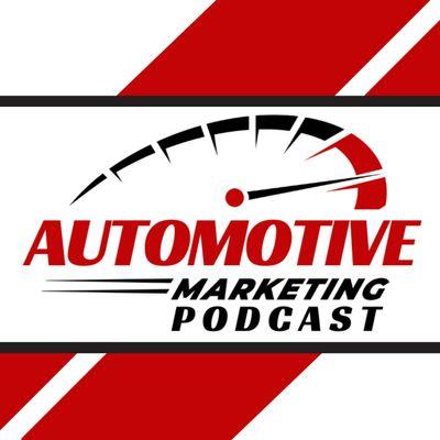 Automotive Marketing Podcast