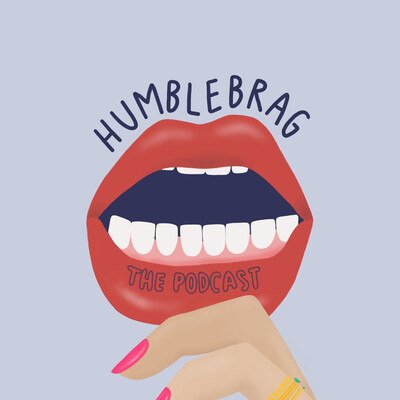 Humble Brag Podcast