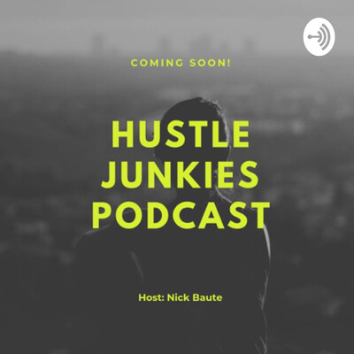 Hustle junkies podcast