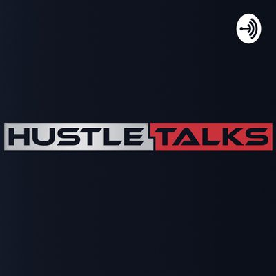 Hustle Talks