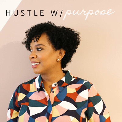 Hustle With Purpose Podcast