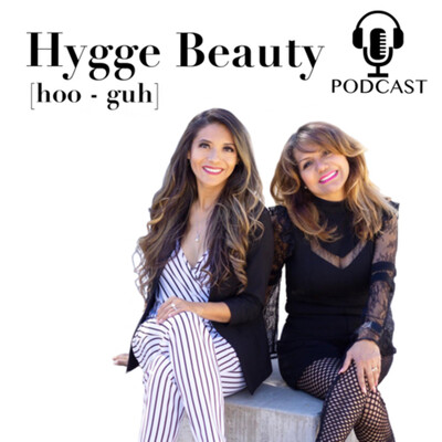 Hygge Beauty Podcast