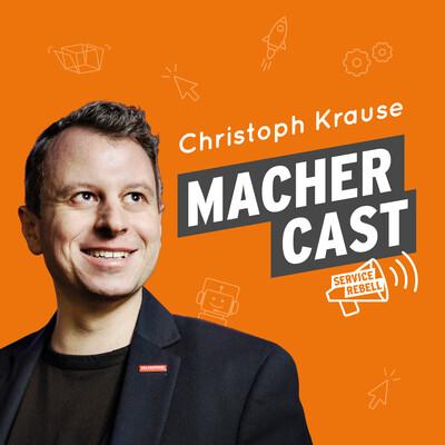 Machercast I Vom Denken zum Machen.