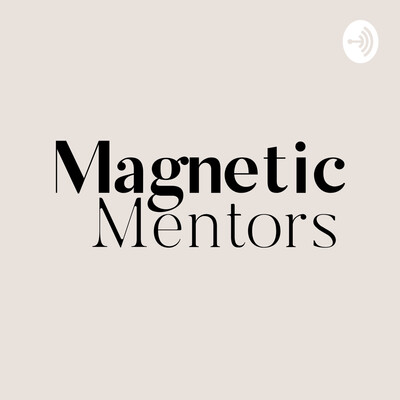 Magnetic Mentors