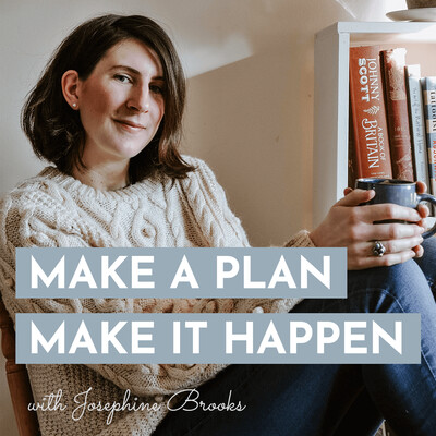 Make a Plan > Make it Happen