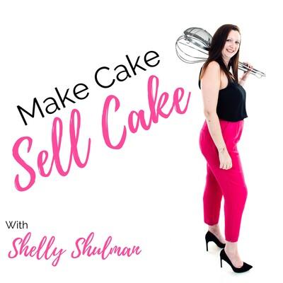 Make Cake Sell Cake