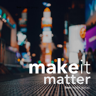 Make It Matter: Strategies for Entrepreneurs and Small Businesses Owners to Have More Impact