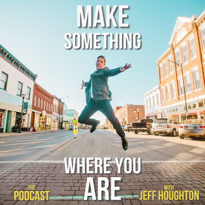 Make Something Where You Are