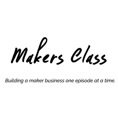 Makers Class