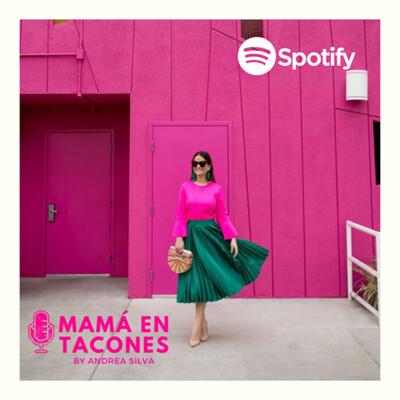 Mamá en Tacones by Andy Silva