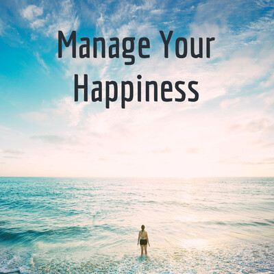 Manage Your Happiness