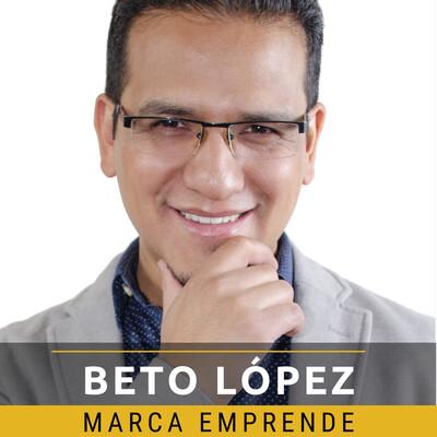 Marca Emprende con Beto López
