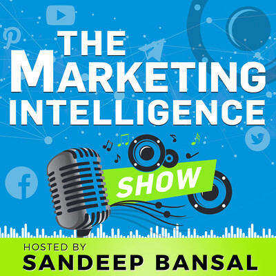 Marketing Intelligence Show - The Best in Direct Response Marketing on Social, Video, Email & Chats