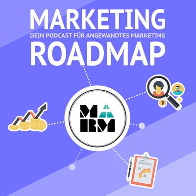 Marketing Roadmap Podcast