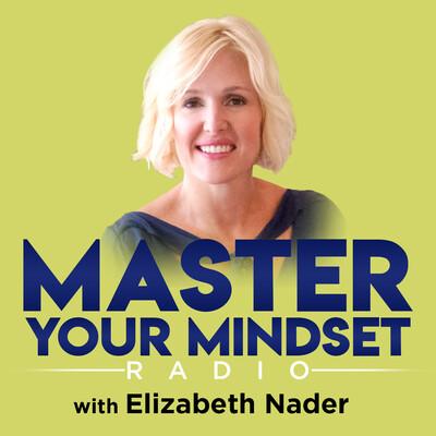 Master Your Mindset Radio